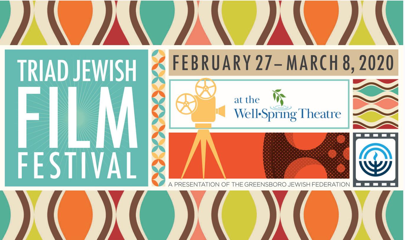 Triad Jewish Film Festival - Greensboro Convention and ...